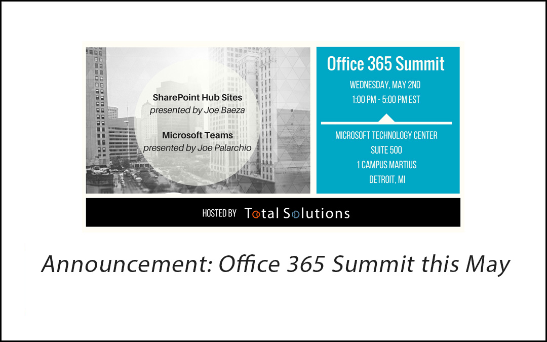 Join Us For The Office 365 Summit Total Solutions Inc