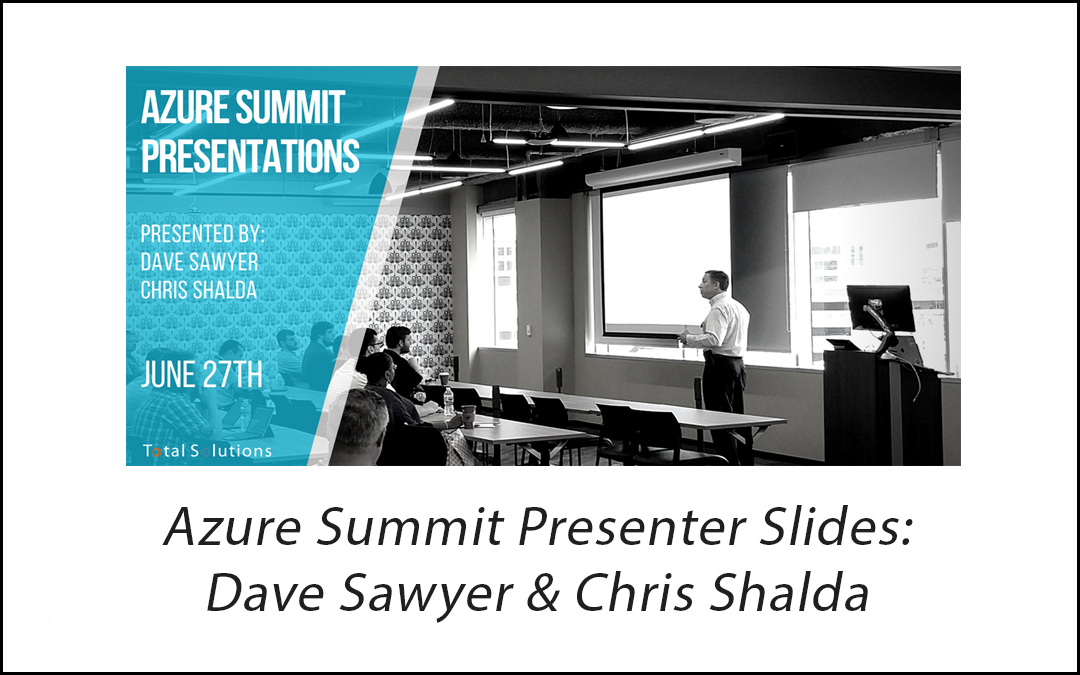 Azure Summit Presentations – June 2018